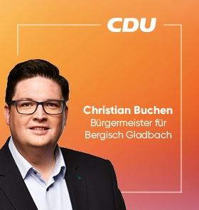 Christian Buchen / Bürgermeister für Bergisch Gladbach