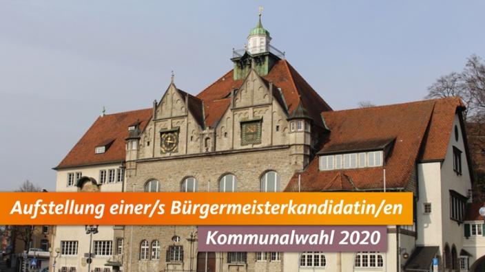 Aufstellung einer/s Bürgermeisterkandidatin/en